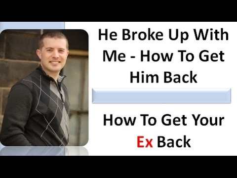He Broke Up With Me - What To Say To Your Ex Boyfriend After A Breakup