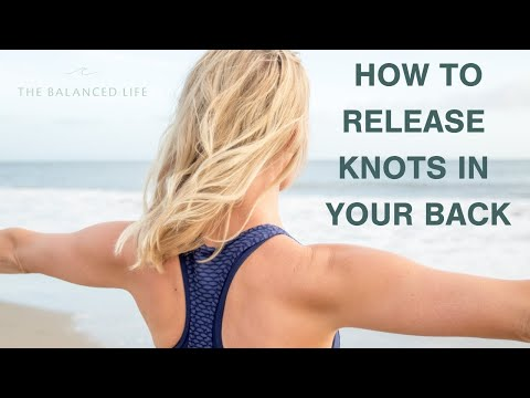 How To Release Knots In Your Back
