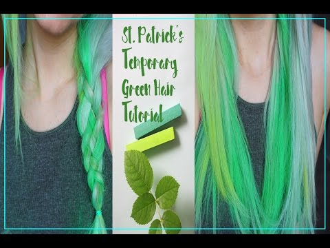 St. Patrick's Temporary Green  hair Tutorial - how to dye your hair for St. Patrick's day