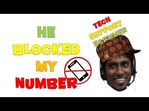 Indian Tech Support Scammer Blocked my Number 🙈