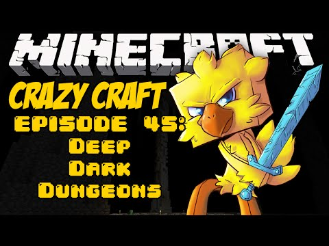 Minecraft Crazy Craft Episode 45: Deep Dark Dungeons