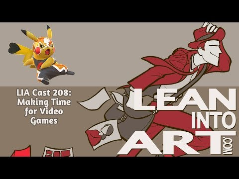 LIA Cast 208 - Making Time for Video Games