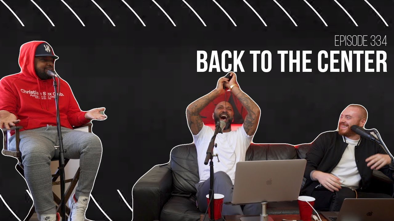 The Joe Budden Podcast Episode 334 | Back to the Center