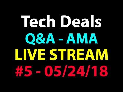 Q&A Live Stream - AMA - #5 - 05-24-18