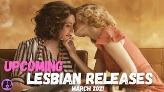 Upcoming Lesbian Movies and TV Shows // March 2021