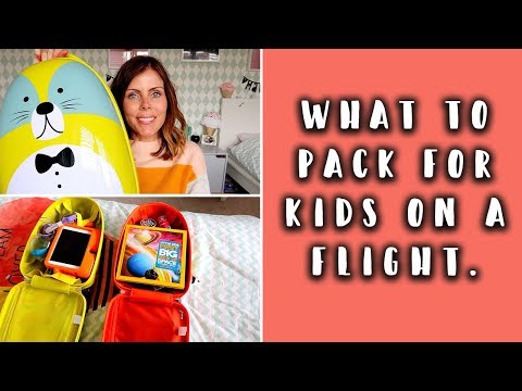 WHAT TO PACK: KIDS CARRY ON LUGGAGE IDEAS & TIPS