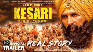 KESARI 2019 - Real Story | Akshay Kumar | Official trailer | Official teaser | Saragarhi | Fan made