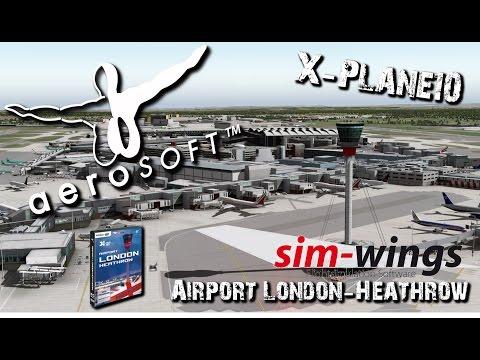 Aerosoft Official -Airport London Heathrow-  X-Plane10