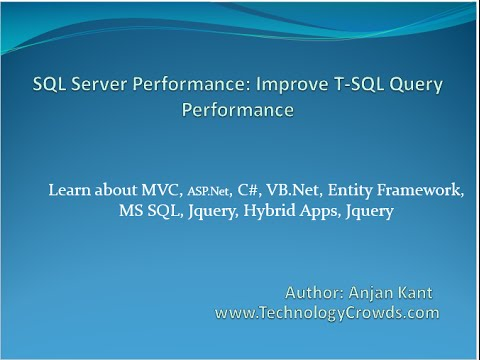 SQL Server Performance: Improve T-SQL Query Performance