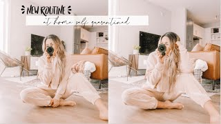 MY NEW DAILY ROUTINE | at home self quarantine! at home workout & day 1 of social distancing