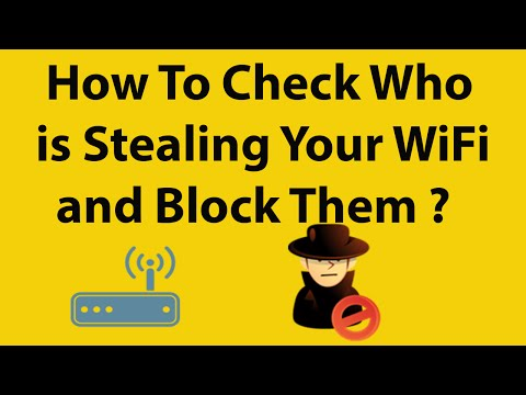 How to Check Who is Stealing your WiFi and How to Block them ?