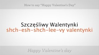 "How to Say ""Happy Valentine"
