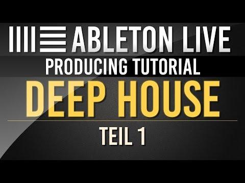 Ableton Tutorial: Deep House - Teil 1 //  Deutsch