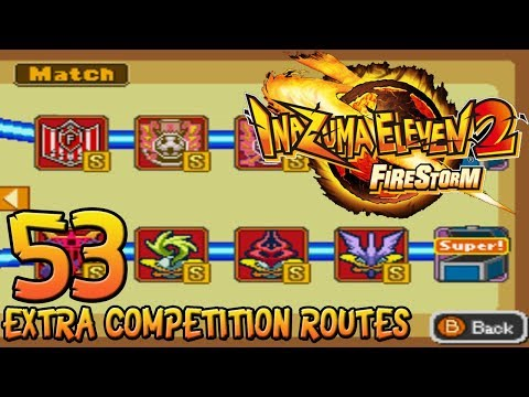 Let's Play Inazuma Eleven 2: Firestorm - Part 53 - Extra Competition Routes (post-game)