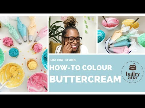 Easy How-To Video: Colour Buttercream Using Gel Paste Colours