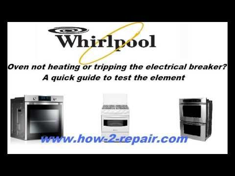 Whirlpool Oven not heating or tripping the electrical? it will show you how to replace elements