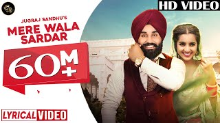 Mere Wala Sardar (Full Audio) | Jugraj Sandhu  | New Punjabi Songs 2018