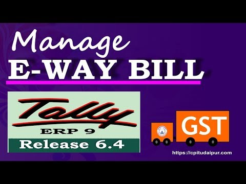 Tally ERP 9– Generate e-Way Bill in GST Part-82 |Process to Manage e-Way Bill in Tally