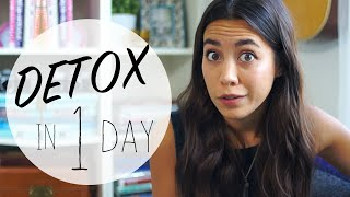 How To Detox Your Body In 1 Day