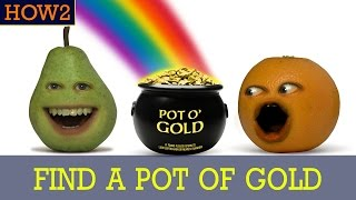 HOW2: How to Find a Pot of Gold!