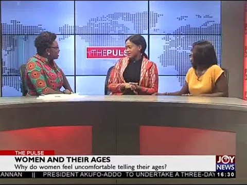 Women and their Ages - The Pulse on JoyNews (18-5-18)