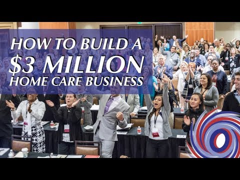 How You Can Build a $3 Million Home Care Business Preview