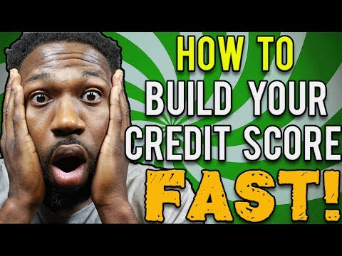 How To Build Your Credit Score Fast !