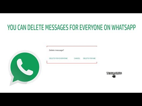YOU CAN DELETE MESSAGES FOR EVERYONE ON WHATSAPP  - TECH CLANS