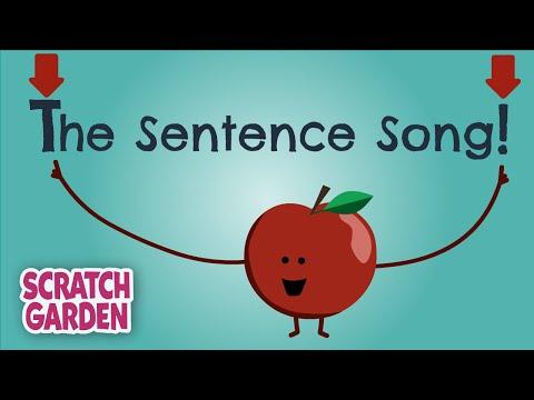 The Sentence Song | Scratch Garden