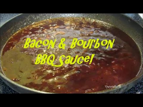 Bacon & Bourbon BBQ Sauce Recipe - BEST Barbecue Sauce Recipe