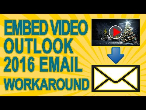How To Appear to Embed YouTube Video In the Body Of Your Outlook 2016 Email with fake player
