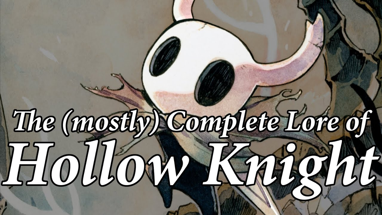 The (Mostly) Complete Lore of Hollow Knight
