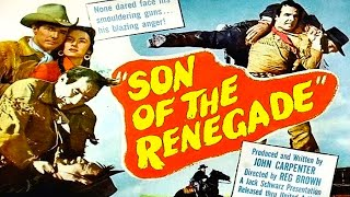 Son of the Renegade (1953) Western Full Length Movie