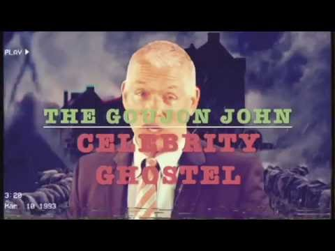GOUJON JOHN'S CELEBRITY GHOSTEL