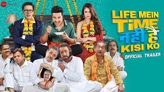 Life Mein Time Nahi Hai Kisi Ko - Official Trailer | Krushna Abhishek, Rajneesh Duggal, Yuvika C