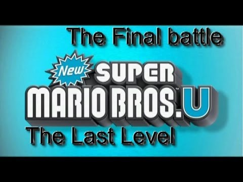 New Super Mario Bros.U Last Level: The Final Battle