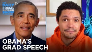 President Obama Speaks to the Class of 2020 | The Daily Social Distancing Show
