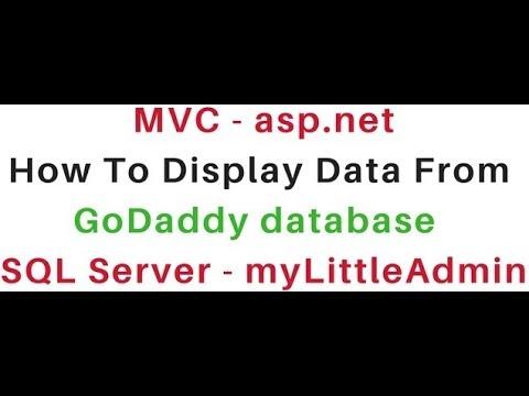 Display data from sql server (mylittleadmin) database MVC c#