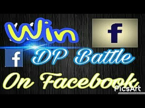 How To Win Facebook Contest (DP BATTLE)