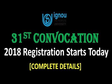 IGNOU 31st CONVOCATION 2018  Registration Starts || [COMPLETE DETAILS]