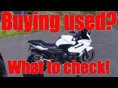 What to look for when buying a used motorcycle!