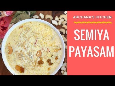 Semiya Payasam Kheer - Recipe for Beginners By Archana's Kitchen