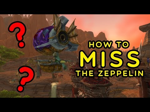 How to miss the zeppelin from Orgrimmar to Stranglethorn Vale