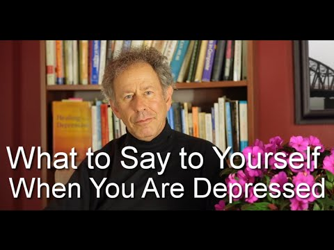 What to Say to Yourself If You are Depressed