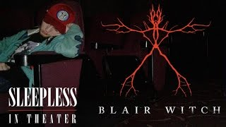 Sleepless in Theater: Blair Witch