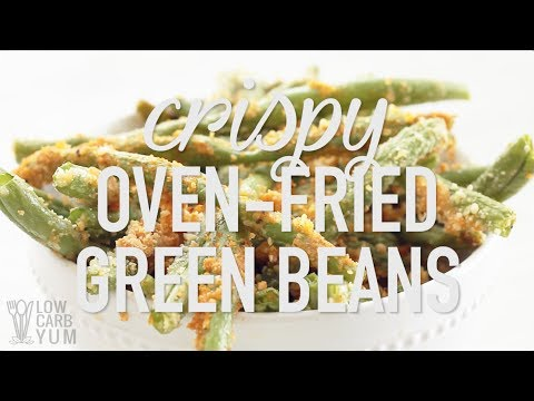 Low Carb Gluten Free Oven Fried Green Beans