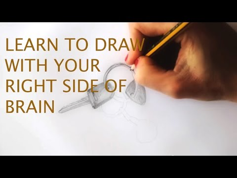 Learn to draw: With your right side of brain you can learn to draw