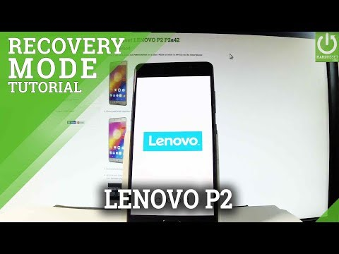 How to Enter Recovery Mode LENOVO P2 P2a42 - Quit Recovery