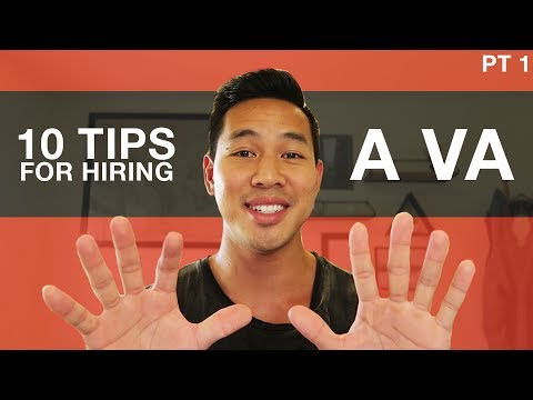 Top 10 Tips For Hiring A VA (Virtual Assistant) | Part 1