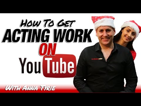 How To Get Acting Jobs From YouTube